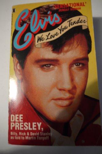 9780450051357: Elvis, We Love You Tender