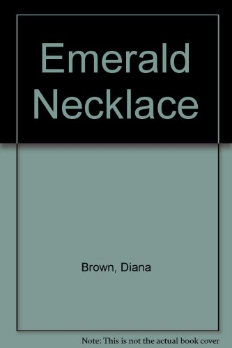 Emerald Necklace (0450052192) by Brown, Diana