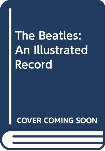 9780450052286: The Beatles; an Illustrated Record
