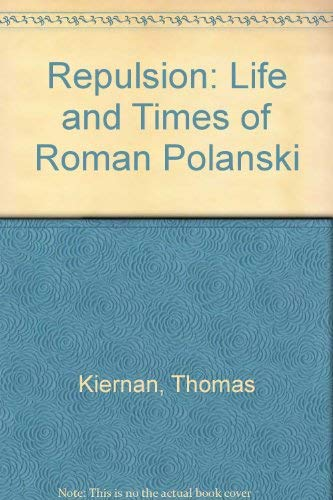 9780450052644: Repulsion: Life and Times of Roman Polanski