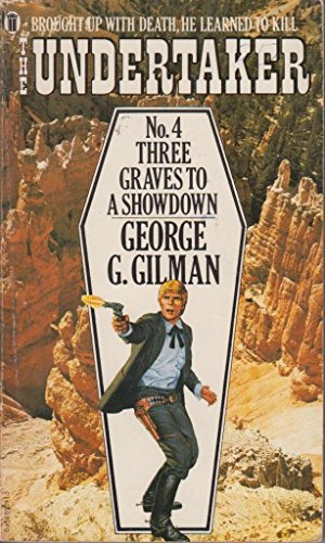 Three Graves to a Showdown (9780450052910) by George G. Gilman