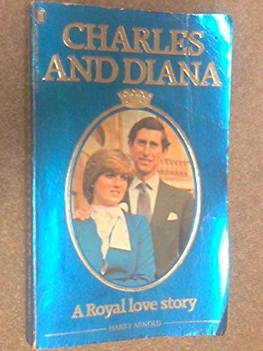 9780450053320: Charles and Diana: A Royal Love Story