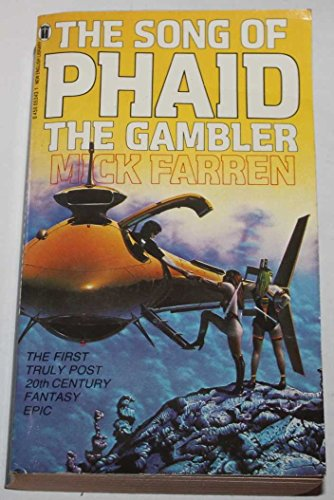 The Song of Phaid the Gambler (9780450053436) by Farren, Mick