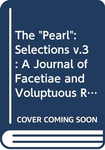 """9780450053801: Pearl 3: Erotica: A Journal of Facetiae and Voluptuous Reading: v.3 (The """"Pearl"""": A Journal of Facetiae and Voluptuous Reading)"""