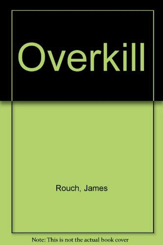 Overkill (The Zone): James Rouch