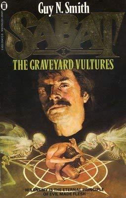9780450054136: The Graveyard Vultures (Sabat)