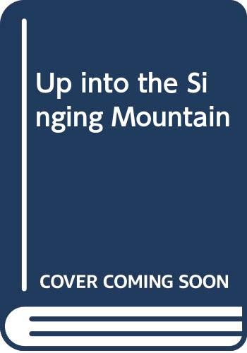9780450054648: Up into the Singing Mountain