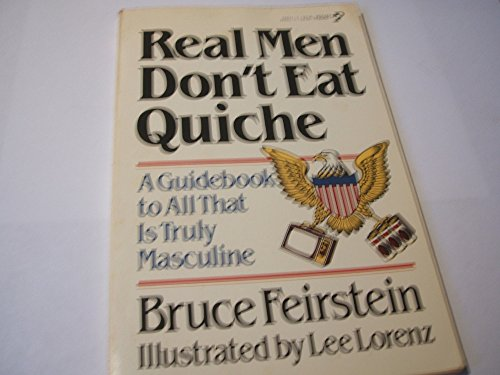 9780450055607: Real Men Don't Eat Quiche
