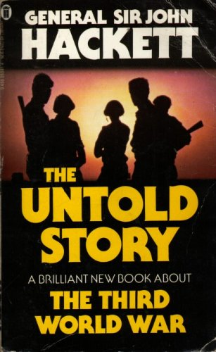 9780450055911: The Third World War: The untold story (New English library)