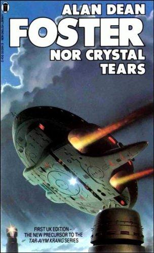 9780450055942: Nor Crystal Tears Foster, Alan Dean