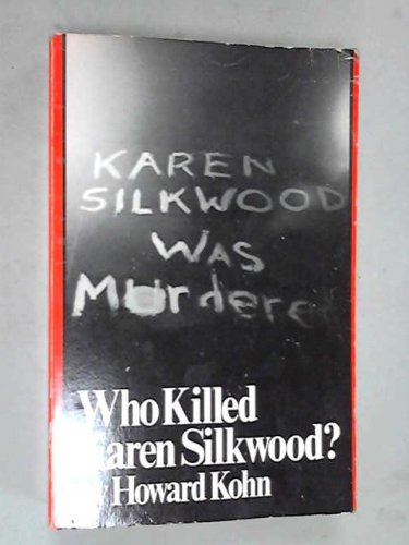 Who Killed Karen Silkwood?: Kohn, Howard