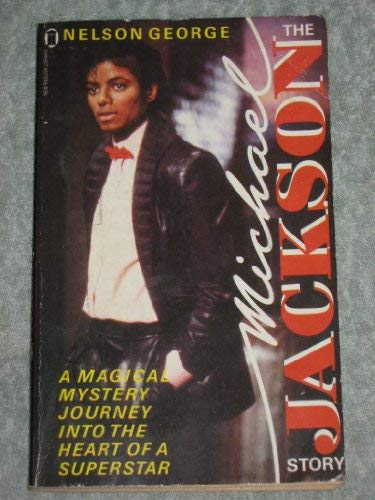 The Michael Jackson Story: Nelson George