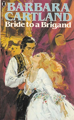 9780450057625: Bride to a Brigand
