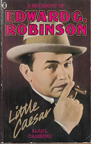 9780450057793: Little Caesar: Biography of Edward G. Robinson