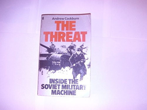 9780450058011: The Threat: Inside the Soviet Military Machine