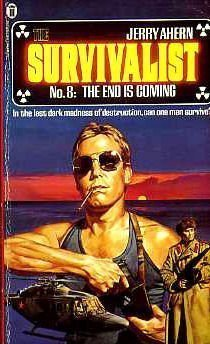 9780450058301: The End is Coming (The Survivalist #8)