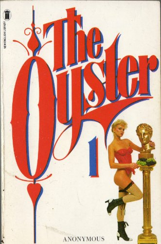 9780450058387: The Oyster 1: A Further Selection of Victorian Erotica