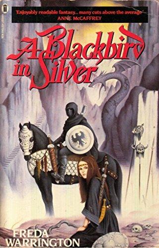 9780450058493: A Blackbird in Silver