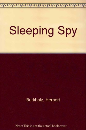 Sleeping Spy (0450058808) by Herbert Burkholz; Clifford Irving