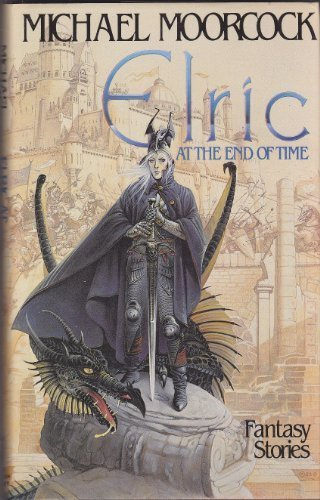 9780450060472: ELRIC AT THE END OF TIME