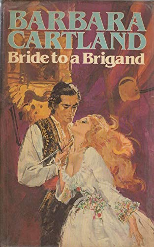 9780450060496: Bride to a Brigand