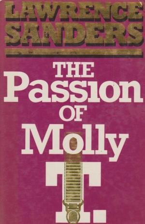Passion of Molly T (0450061051) by Lawrence Sanders