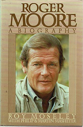9780450061141: Roger Moore: A Biography