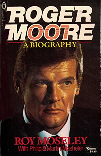9780450393808: Roger Moore: A Biography