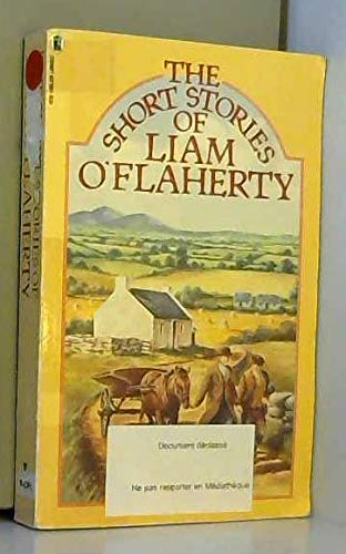 9780450394997: The Short Stories of Liam O'Flaherty