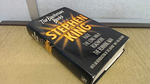 The Bachman Books - Four Novels by: King, Stephen (originally