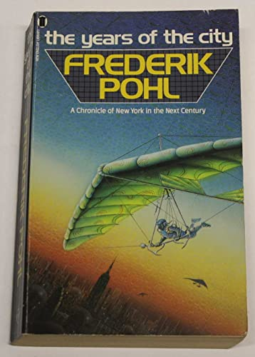 9780450404160: The Years Of The City