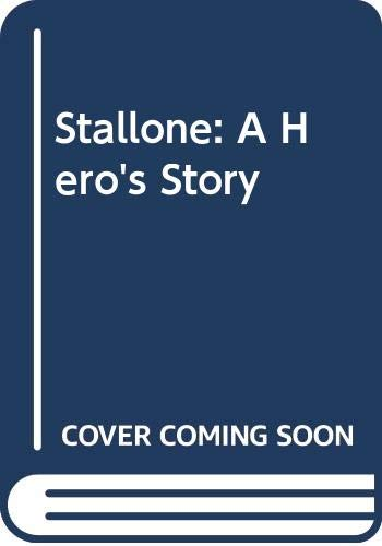 9780450409387: Stallone!: A Hero's Story