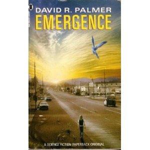 Emergence (0450411060) by David R. Palmer
