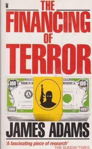 9780450413476: The Financing of Terror