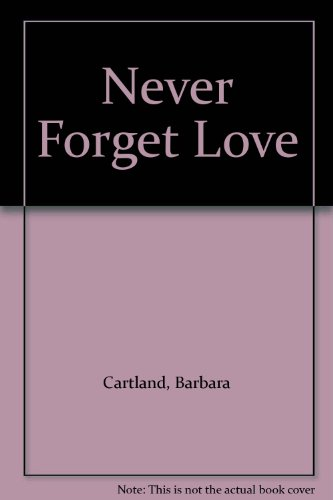 9780450413506: Never Forget Love