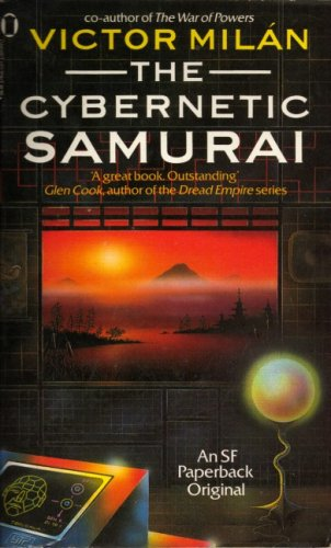 9780450413742: The Cybernetic Samurai (An SF paperback original)
