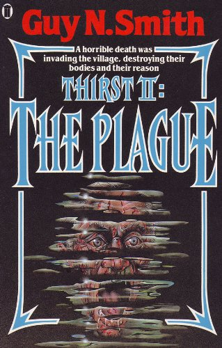 Thirst II : The Plague