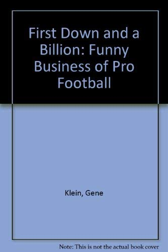 9780450418440: First Down and a Billion: Funny Business of Pro Football