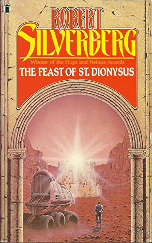 9780450421600: The Feast of St Dionysus: Five Science Fiction Stories