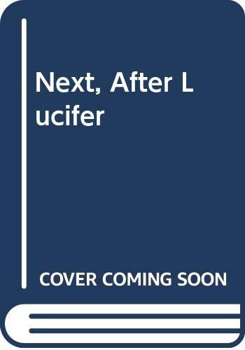 9780450421907: Next, After Lucifer