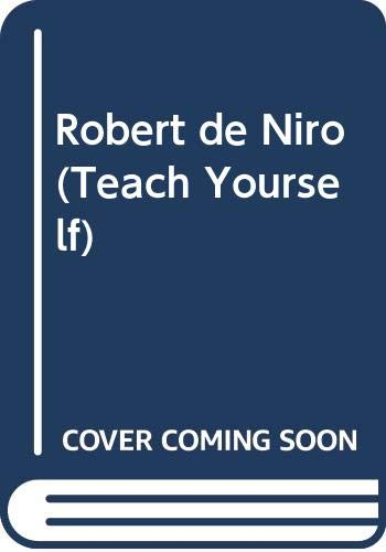 9780450428500: Robert de Niro (Teach Yourself)