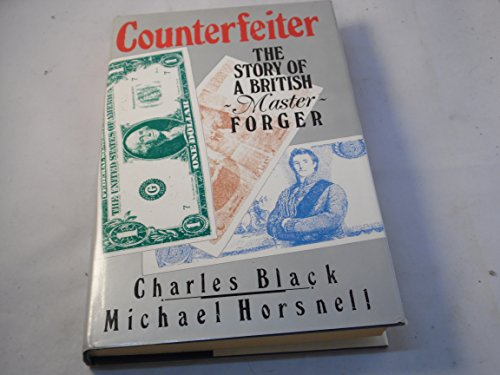 9780450428982: Counterfeiter: The Story of a British Master Forger