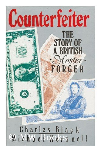 9780450428982: Counterfeiter : the Story of a British Master Forger / Charles Black and Michael Horsnell