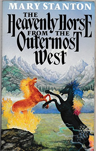 9780450490590: The Heavenly Horse from the Outermost West