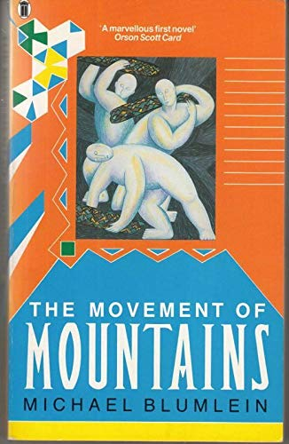 9780450493645: The Movement of Mountains