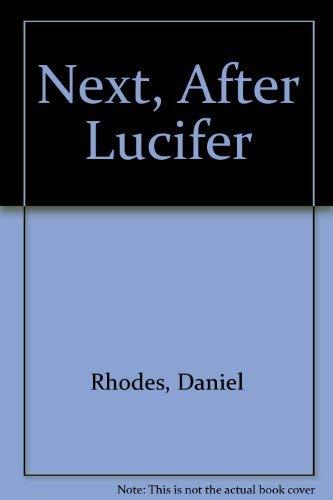 9780450494796: Next, After Lucifer