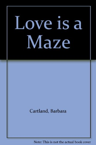 LOVE IS A MAZE