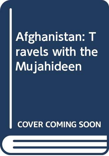 9780450500824: Afghanistan: Travels with the Mujahideen
