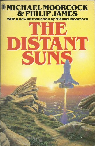 The Distant Suns: Moorcock, Michael