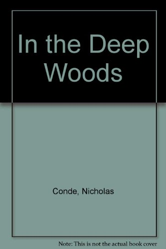 9780450505041: In the Deep Woods